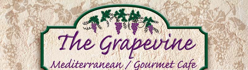 The Grapevine: Mediterranean/Gourmet Cafe